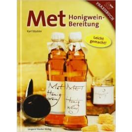 Met: Honigweinbereitung - Leicht gemacht